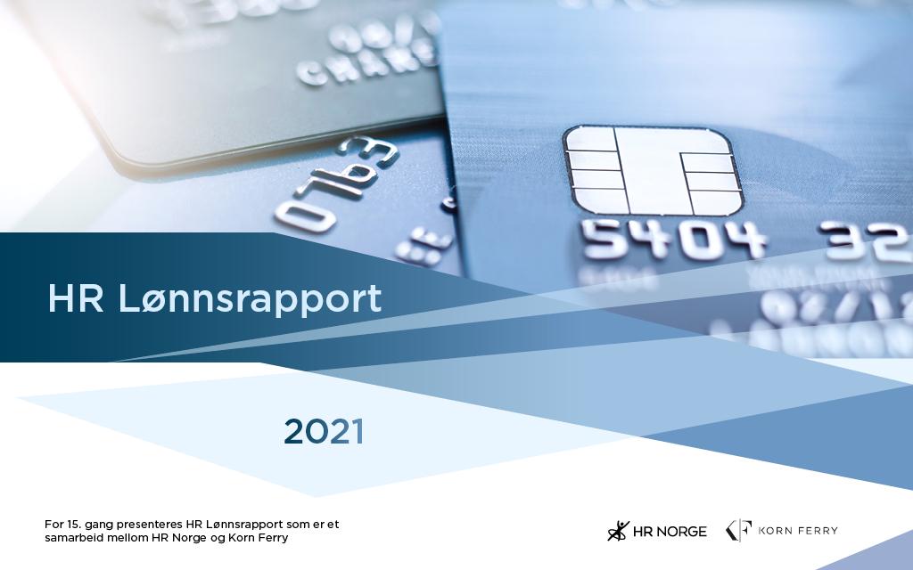 Lønnsoppgjøret 2021: Bakgrunnsmateriale fra HR Norge og Korn Ferry